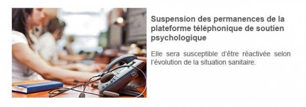 Suspension des permanences de la plateforme téléphonique de soutien psychologique