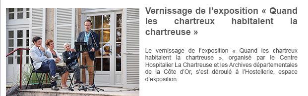 Vernissage de l'exposition « Quand les chartreux habitaient la chartreuse »