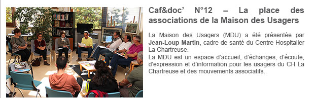 Caf&doc' N°12 – La place des associations de la Maison des Usagers