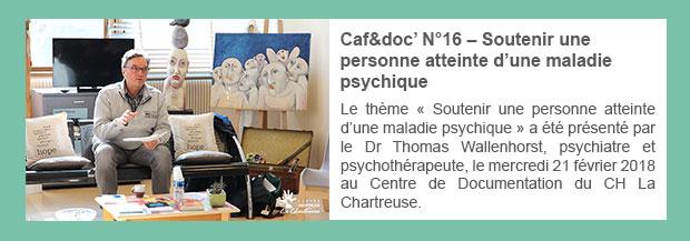Caf&doc' N°16 – Soutenir une personne atteinte d'une maladie psychique
