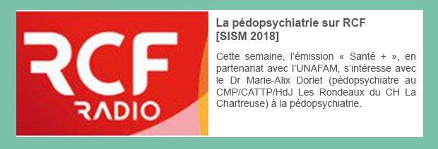 La pédopsychiatrie sur RCF – SISM 2018