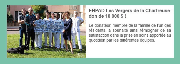 EHPAD Les Vergers de la Chartreuse : don de 10 000 $ !