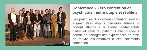 Conférence « Zéro contention en psychiatrie : entre utopie et réalité »