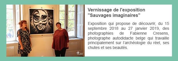 « Sauvages imaginaires » de Fabienne CRESENS : exposition à l'Hostellerie