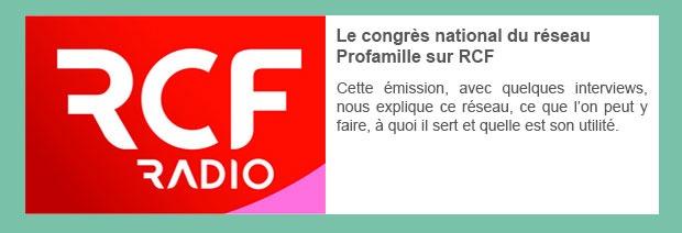 Le congrès national du réseau Profamille sur RCF