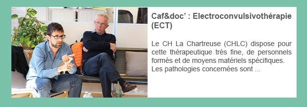 Caf&doc' : Electroconvulsivothérapie (ECT)