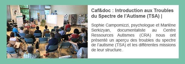 Caf&doc : Introduction aux Troubles du Spectre de l'Autisme (TSA)